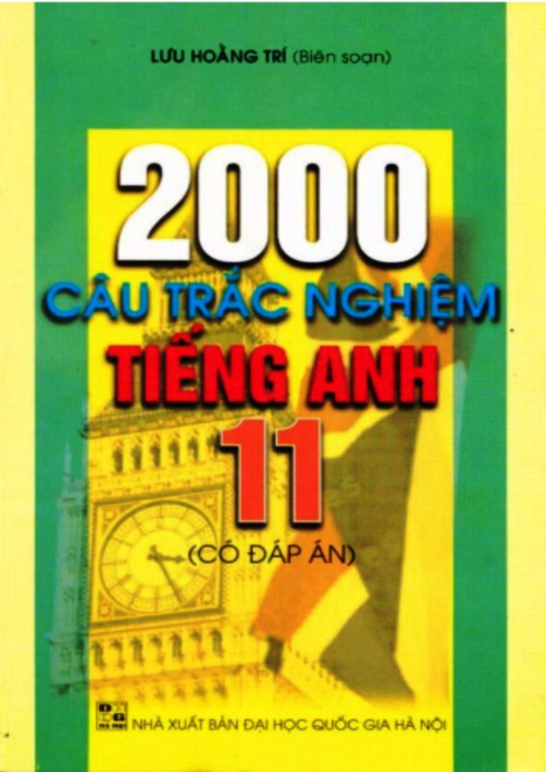 2000 câu trắc nghiệm Tiếng anh THPT Quốc gia - Có đáp án