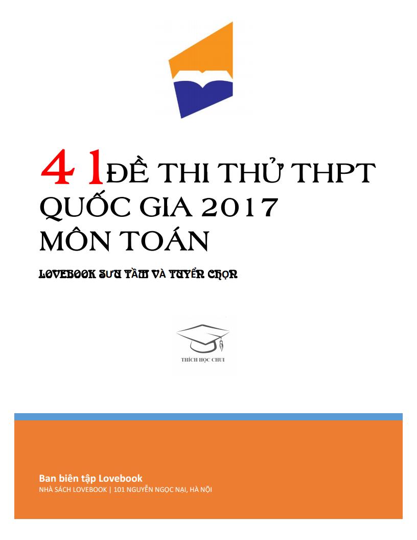 Tổng hợp 41 Đề thi thử Toán THPT Quốc Gia - Có đáp án chi tiết