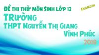 Đề thi thử môn Sinh trường THPT Nguyễn Thị Giang – Vĩnh Phúc lần 1