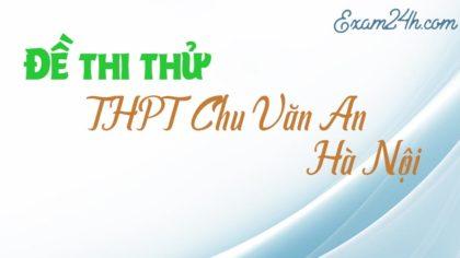 GIẢI CHI TIẾT đề thi giữa kì I môn Sinh trường THPT Chu Văn An