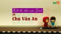 GIẢI CHI TIẾT Đề thi thử Sinh THPT Chu Văn An - Hà Nội lần 1 - 2018