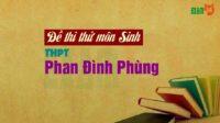 Đề thi thử môn Sinh THPT Phan Đình Phùng - Hà Tĩnh lần 1 - 2018