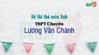 Đề thi thử môn Anh THPT Chuyên Lương Văn Chánh - Phú Yên lần 1 - 2018
