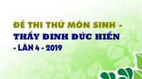 de-thi-thu-mon-sinh-thay-dinh-duc-hien1547623237