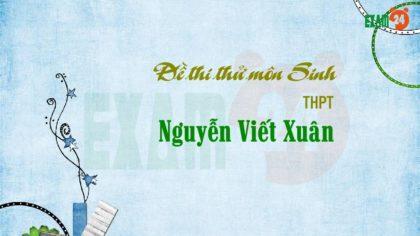 Đề thi thử môn Sinh THPT Nguyễn Viết Xuân - Vĩnh Phúc lần 3 - 2019