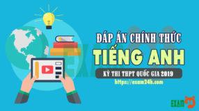 Dap an mon Anh THPT Quoc Gia 2019 ma 417