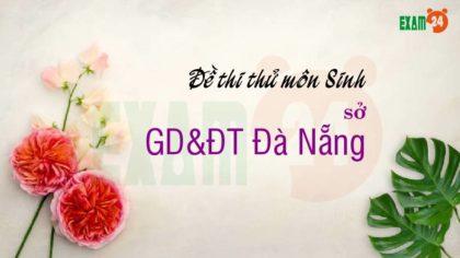 GIẢI CHI TIẾT đề thi thử môn Sinh 2019 sở GD&ĐT Đà Nẵng