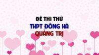 Đề thi thử môn Anh trường THPT Đông Hà - Quảng Trị lần 2 - 2019