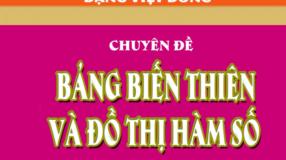 Chuyên đề bảng biến thiên và đồ thị hàm số - Đặng Việt Đông